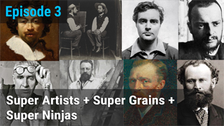 Super Artists + Super Grains + Super Ninjas