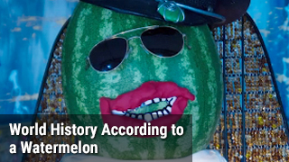 World History According to a Watermelon